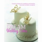 Dream Wedding Cakes By Debbie Brown *Special Order Item*
