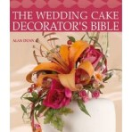 The Wedding Cake Decorators Bible