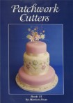 Patchwork Cutters Book 15