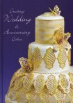 Creating Wedding & Anniversary Cakes