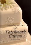 Patchwork Cutters Embroidery Booklet