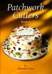 Patchwork Cutters Book 7