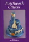 Patchwork Cutters Book 17