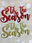 Tis The Season Glitter Card Cake Topper - Choose your Colour