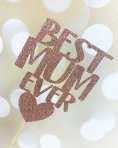 Glitter Card Cake Topper - Best Mum Ever With Heart - Pink