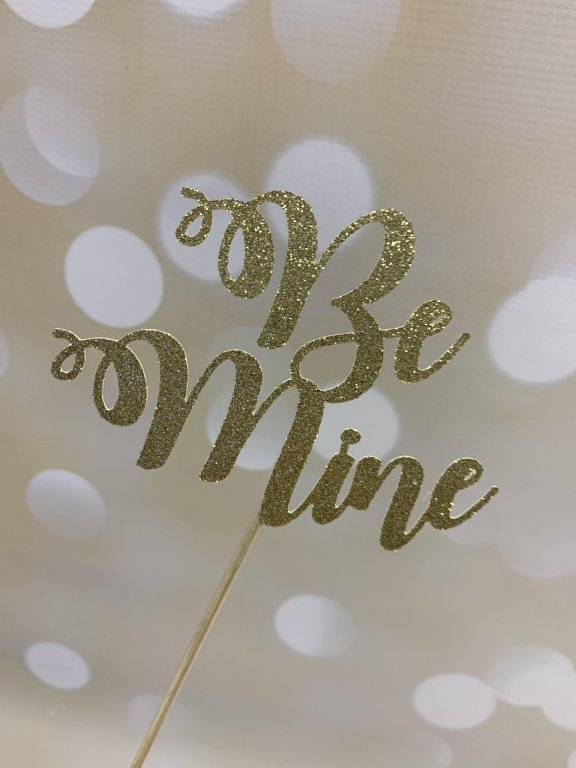 Glitter Card Cake Topper - Be Mine - Gold